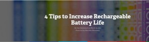 4 Tips to Increase Rechargeable Battery Life